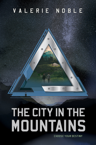 The City in the Mountains by Valerie Noble