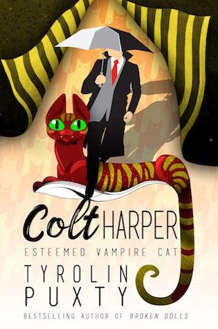 Colt Harper: Esteemed Vampire Cat, by Tyrolin Puxty