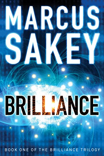 The Brilliance Trilogy: all 3 sci fi thrillers are more than 60% off!