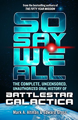 Insightful and amazingly thorough, So Say We All is the definitive (if unofficial) history of Battlestar Galactica.